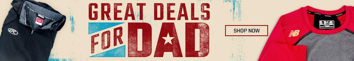 Great Deals For Dad - Father's Day